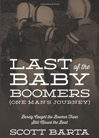 Last of the Baby Boomers book by Scott Barta